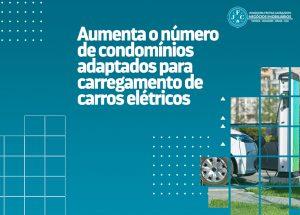 Aumenta o número de condomínios adaptados para carregamento de carros elétricos